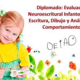 Diplomado en Evaluación Neuroescritural Infantojuvenil. Dibujo, Escritura y Análisis del Comportamiento (ENI)