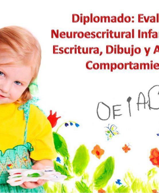 Diplomado en Evaluación Neuroescritural Infantojuvenil. Dibujo, Escritura y Análisis del Comportamiento (ENI) Semipresencial