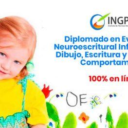 Diplomado en Evaluacion Neuroescritural Infantojuvenil
