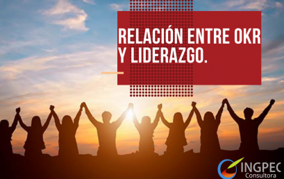 Relación entre OKR (Objectives and Key Results) y liderazgo